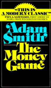 The Money Game by Adam Smith