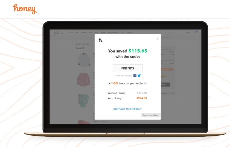 Honey browser will automatically scan the web for discounts.