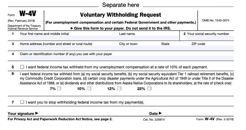 Paperwork Before Your First Payment - form W-4V - Voluntary Withholding Request
