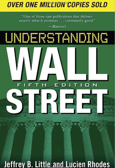Understanding Wall Street, 5th Edition by Jeffrey B. Little