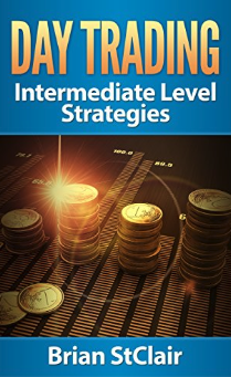 Day Trading: Vital Strategies for Intermediate Traders by Brian StClair