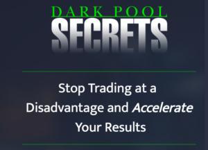 Dark Pool Secrets by The Stock Whisperer.