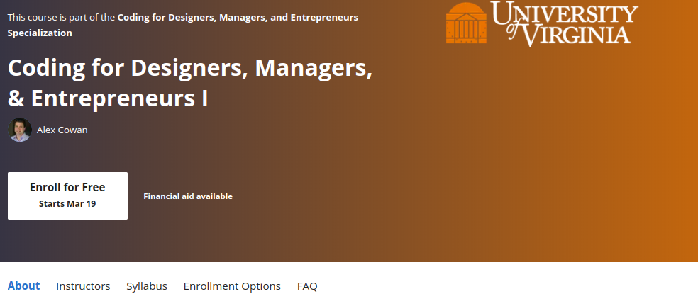 4. Coding for Designers, Managers and Entrepreneurs by the University of Virginia